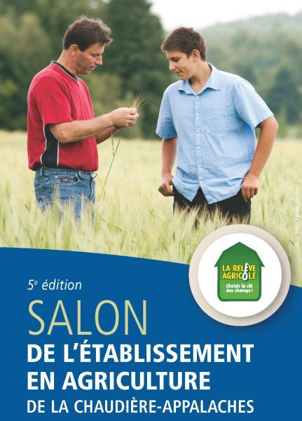 Salon de l 39 tablissement en agriculture de la chaudi re - Entree gratuite salon de l agriculture ...
